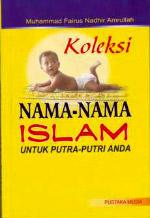 Koleksi Nama-nama Islam Untuk Putra Putri Anda