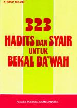 323 Hadits dan Syair untuk Bekal Da'wah
