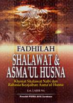 Fadhilah Shalawat & Asmaul Husna