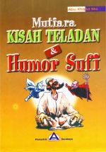 Mutiara Kisah Teladan & Humor Sufi