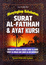 Menyingkap Kehebatan Surat Al-Fatihah & Ayat Kursi