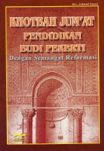 Khotbah Jum'at Pendidikan Budi Pekerti