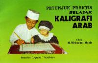 Petunjuk Praktis Belajar Kaligrafi Arab