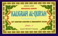 Mengenal Kaidah Kaligrafi Al-Quran Jilid 1