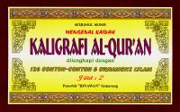 Mengenal Kaidah Kaligrafi Al-Quran Jilid 2