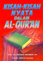Kisah Nyata Dalam Al-Quran