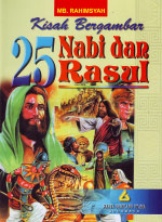 Kisah Bergambar 25 Nabi dan Rasul