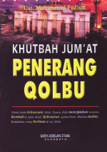 Khutbah Jum'at Penerang Qolbu