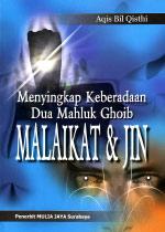 Menyingkap Keberadaan Dua Mahluk Ghoib