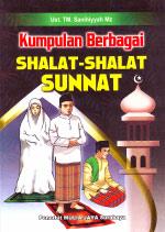 Kumpulan Berbagai Shalat-shalat Sunnat