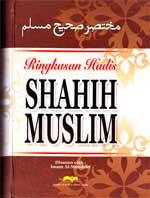 Ringkasan Hadis Shahih Muslim