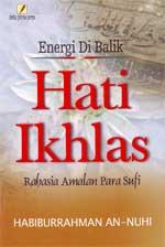 Energi di Balik Hati Iklas