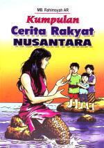 Kumpulan Cerita Rakyat Nusantara