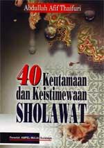 40 Keutamaan dan Keistimewaan Sholawat